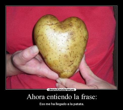Patata en forma de corazón - La brutal patata y sus consecuencias